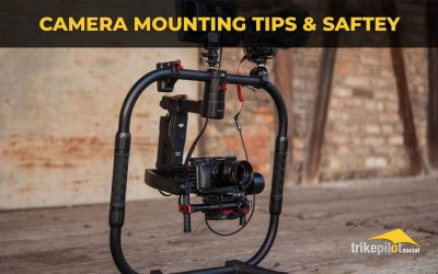 Video Camera Mounting Tips & Safety For Pilots